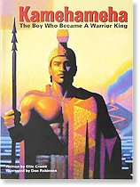 Kamehameha: The Boy Who Became a Warrior King